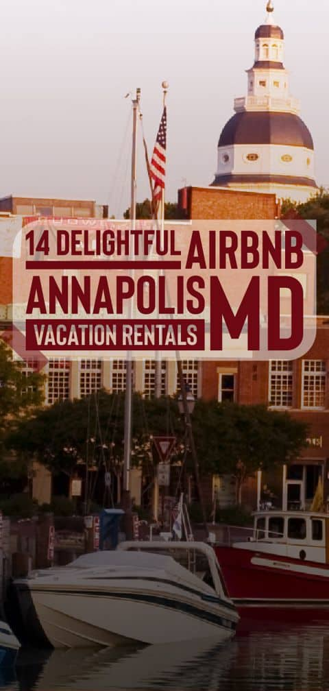 Check out the best Airbnb Annapolis MD has to offer and visit the United States Sailboat Show or take a tour of the U.S. Naval Academy!