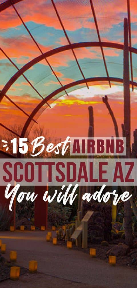 Book one of the amazing Scottsdale Airbnb rentals from our list, and have an unforgettable winter or summer holiday in Arizona.
