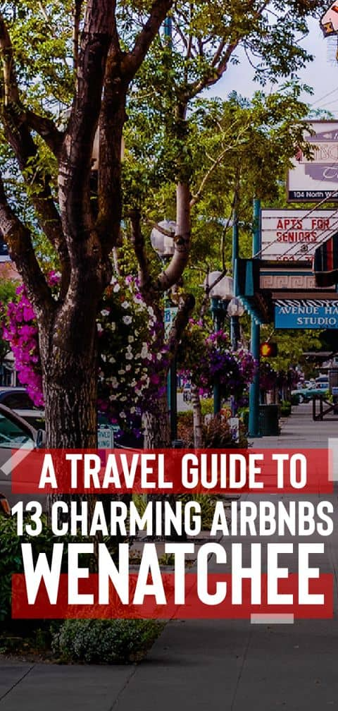 Book your stay at any of the 13 charming Airbnb Wenatchee homes, and enjoy beautiful farmlands and orchards or visit Ohme Gardens.