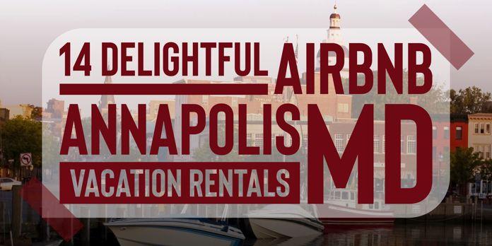 annapolis airbnb vacation rentals