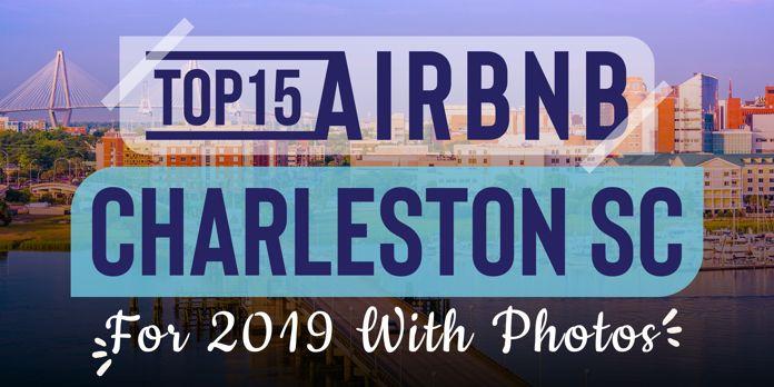 charleston airbnb vacation rentals