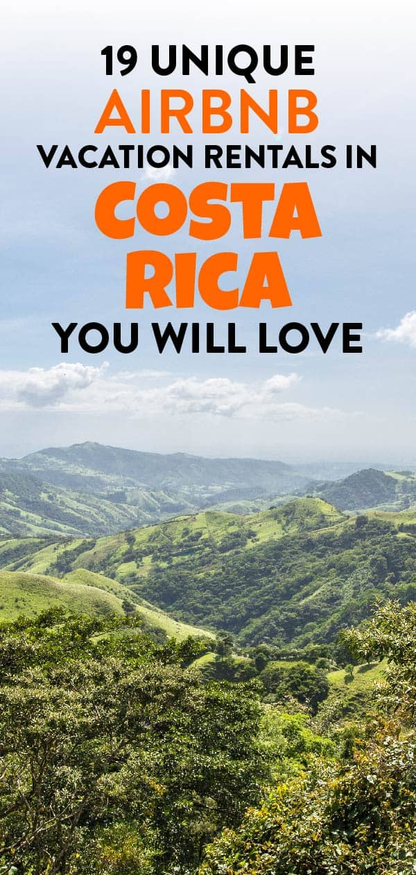 Explore this list of top 19 Unique Airbnb Vacation Rentals In Costa Rica and start exploring pristine nature and incredible culture!