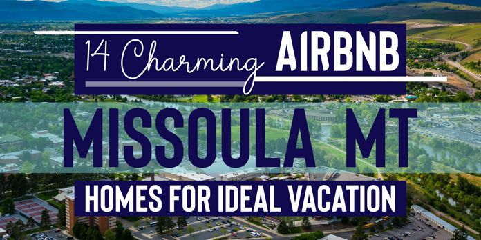 missoula airbnb vacation rentals