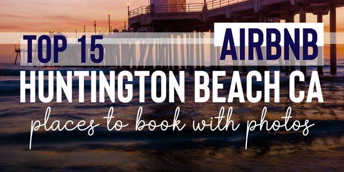 airbnb huntington beach vacation rentals