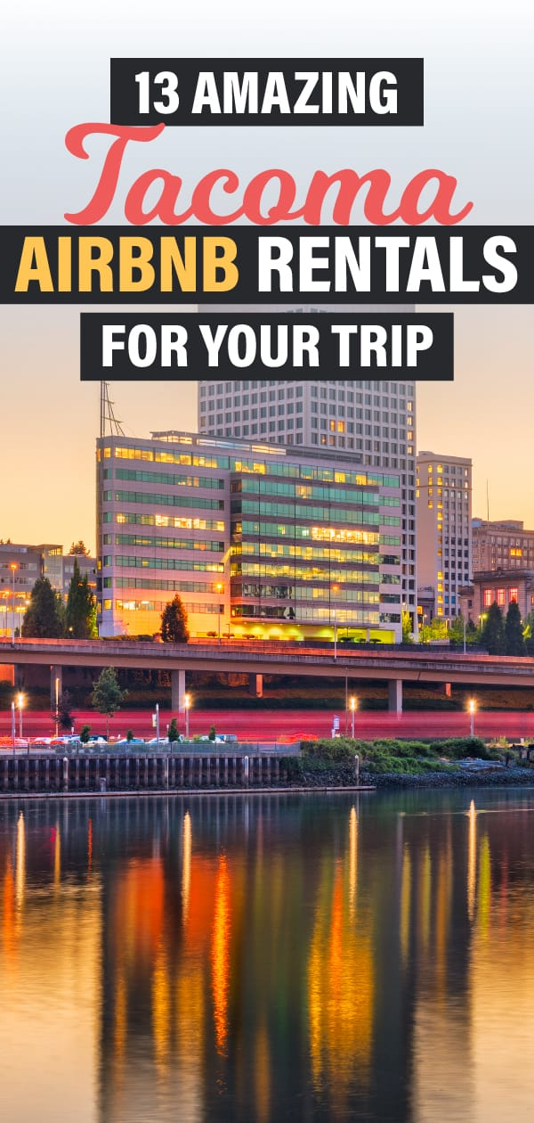 Embark on a traveling adventure, enjoy your vacation, and stay in the best rentals in Airbnb Tacoma where you can visit Point Defiance Park and Tacoma Art Museum.