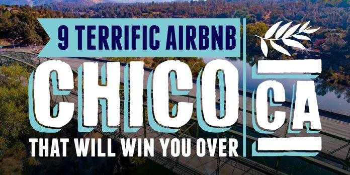 airbnb chico vacation rentals
